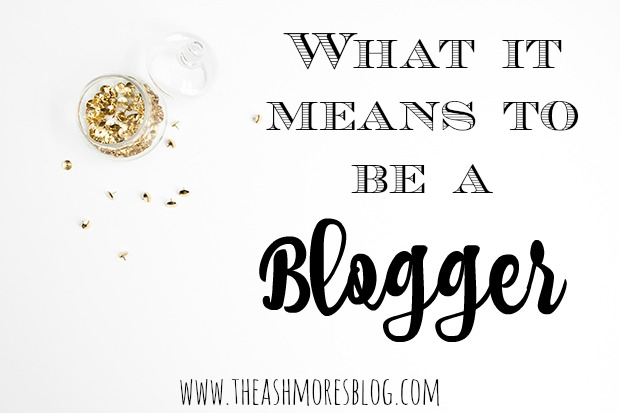 What it means to be a Blogger!
