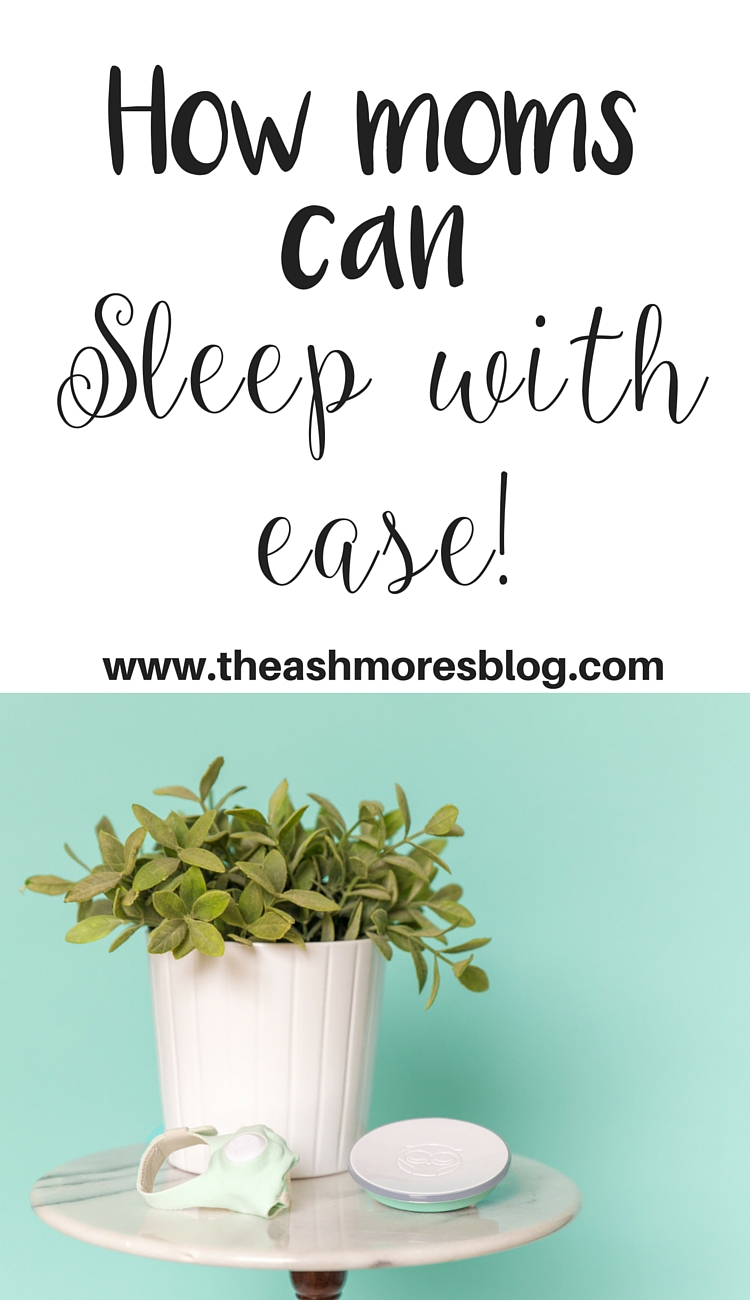 How moms can sleep with ease!
